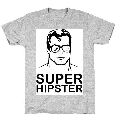 Super Hipster T-Shirt