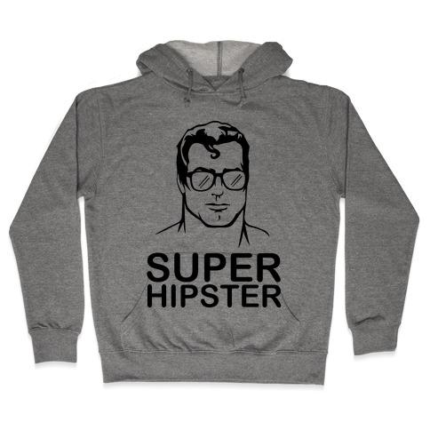 Super Hipster Hooded Sweatshirt