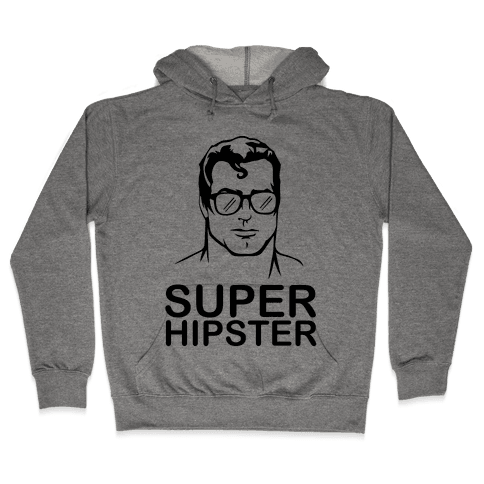 Super Hipster Hooded Sweatshirt