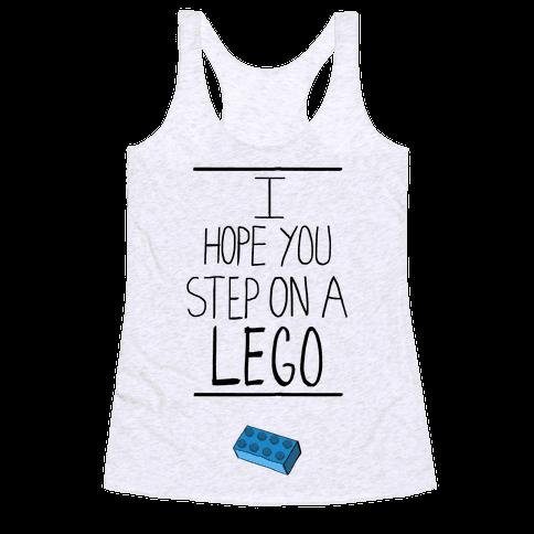 I Hope You Step on a Lego Racerback Tank Top