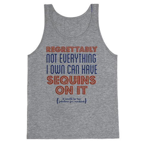 Not Everything Can Have Sequins Tank Top
