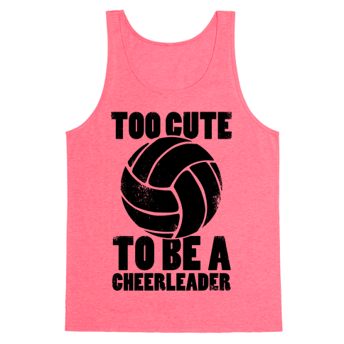 Too Cute To Be a Cheerleader Tank Top