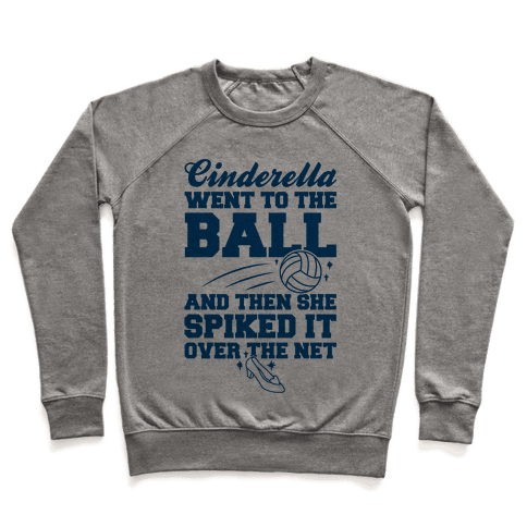 Cinderella Went To The Ball Pullover