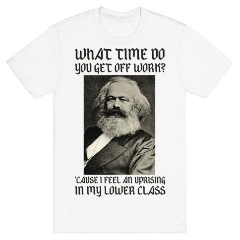Marx Pick Up Line T-Shirt