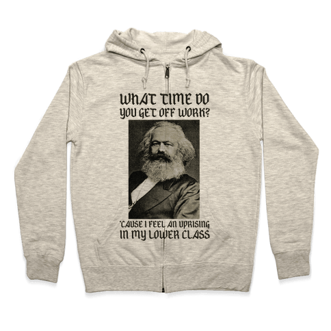 Marx Pick Up Line Zip Hoodie