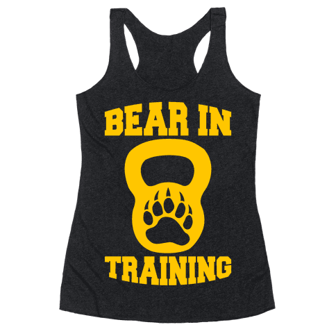 Bear In Training Racerback Tank Top