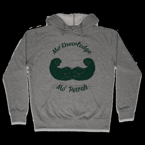 Mo Knowledge Mo Powah Hooded Sweatshirt