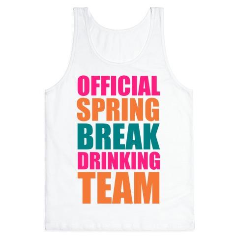Official Spring Break Drinking Team Tank Top