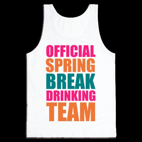Official Spring Break Drinking Team