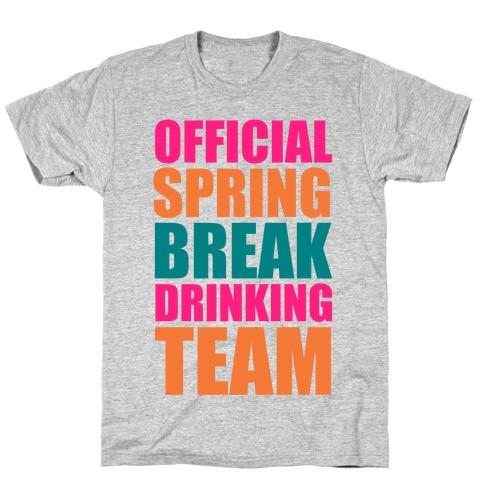 Official Spring Break Drinking Team T-Shirt