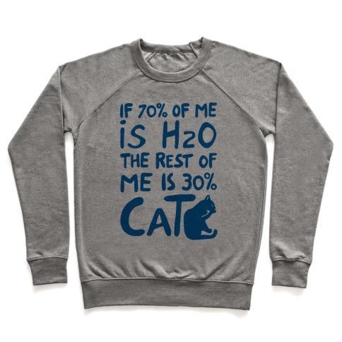 70 Percent H20 30 Percent Cat Pullover