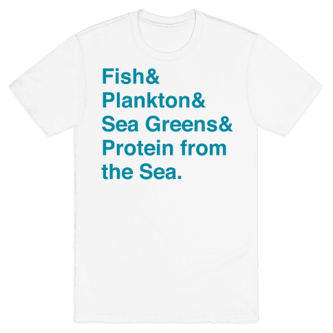Protein From The Sea Mens T-Shirt