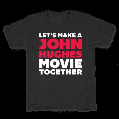 John Hughes Movie  Kids T-Shirt