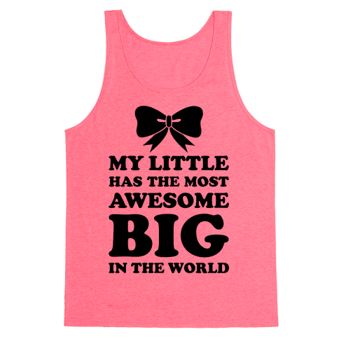 My Little Has An Awesome Big Tank Top