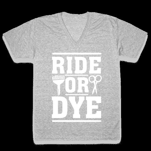 Ride Or Dye V-Neck Tee Shirt