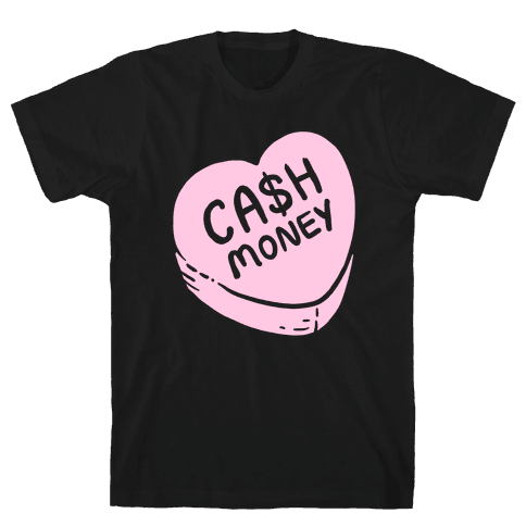 Cash Money Candy Heart Mens T-Shirt