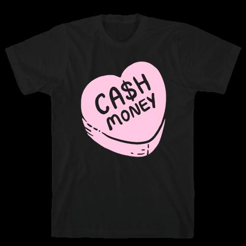 Cash Money Candy Heart Mens T-Shirt