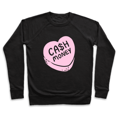 Cash Money Candy Heart Pullover