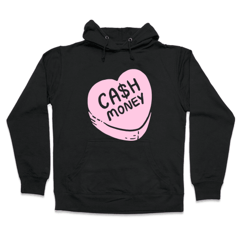 Cash Money Candy Heart Hooded Sweatshirt