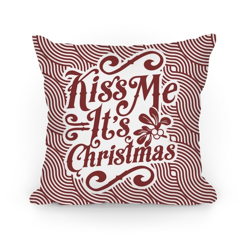 Kiss Me it's Christmas (Red) Pillow
