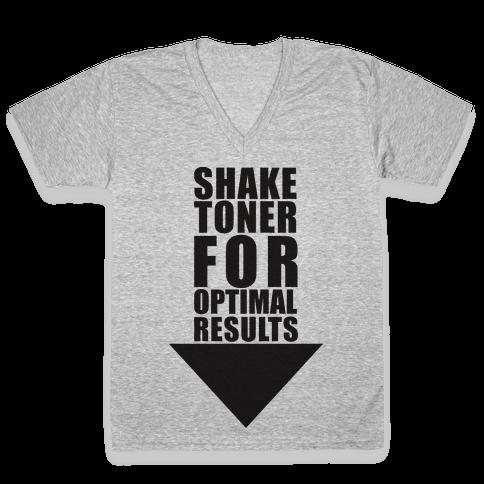 Shake Toner For Optimal Result V-Neck Tee Shirt