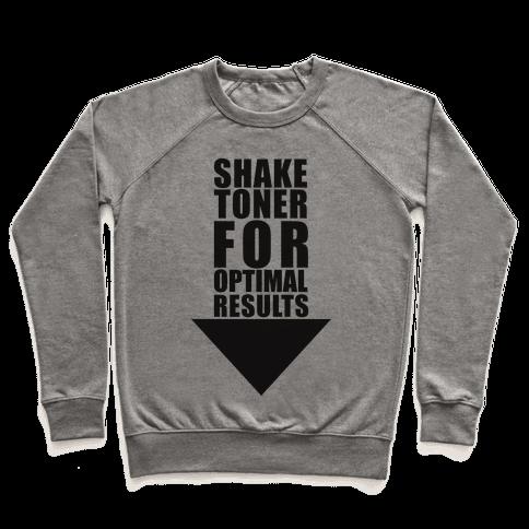 Shake Toner For Optimal Result Pullover