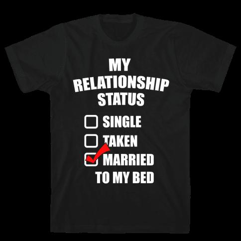 My Relationship Status Mens T-Shirt