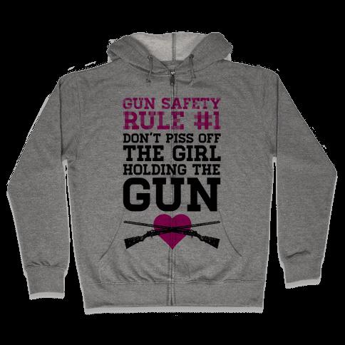 Gun Safety Rule #1 Zip Hoodie