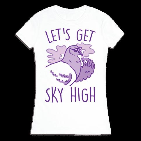 Let's Get Sky High Pigeon Womens T-Shirt