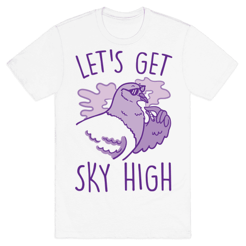 Let's Get Sky High Pigeon Mens T-Shirt