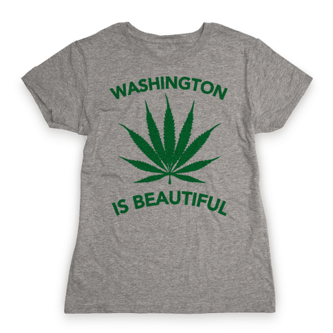 WASHINGTON IS BEAUTIFUL Womens T-Shirt