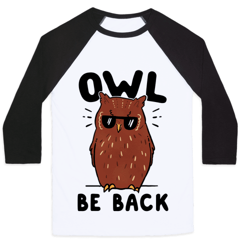 Owl Be Back Baseball Tee