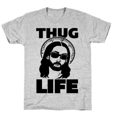 Thug Life Jesus T-Shirt