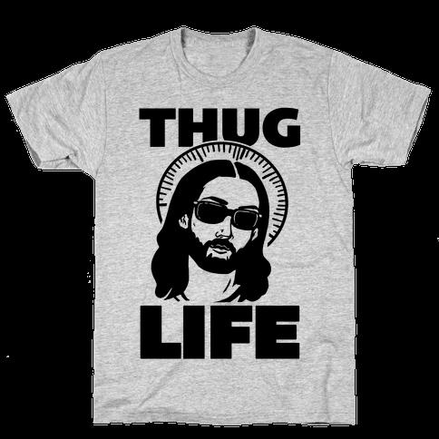 Thug Life Jesus Mens T-Shirt