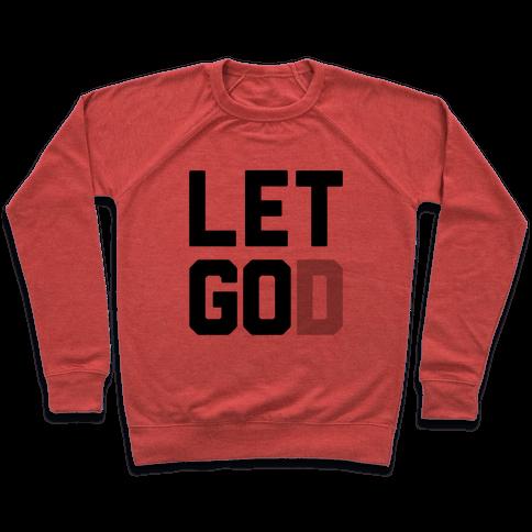 Let God Pullover