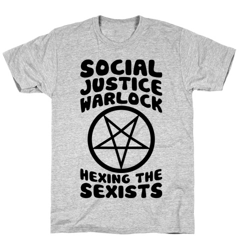 Social Justice Warlock T-Shirt