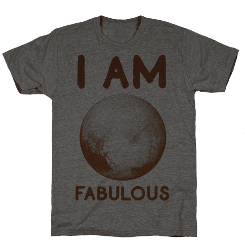 Pluto I Am Fabulous Mens T-Shirt