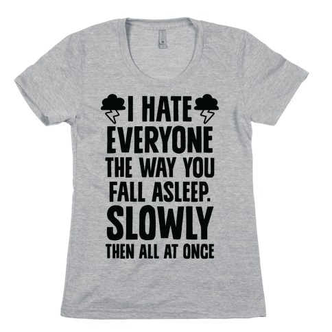 I Hate Everyone (TFIOS) Womens T-Shirt