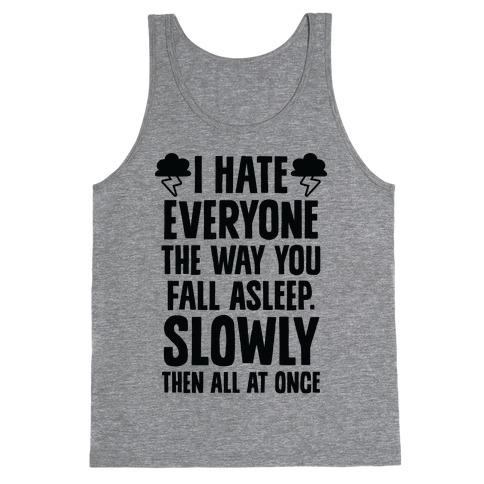 I Hate Everyone (TFIOS) Tank Top