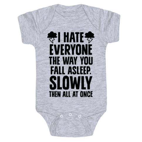 I Hate Everyone (TFIOS) Baby Onesy
