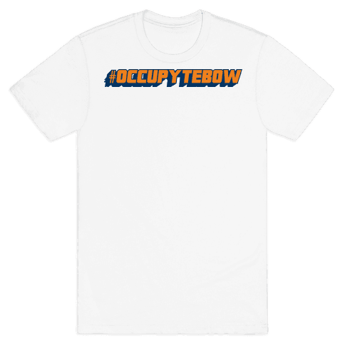 Occupy Tebow Mens T-Shirt