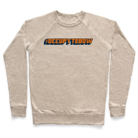 Occupy Tebow Pullover
