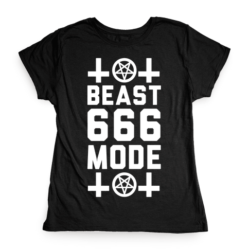 Sign of the Beast Mode Womens T-Shirt
