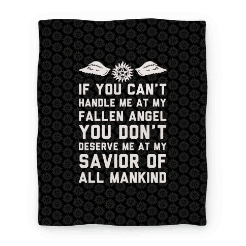 If You Can't Handle Me At My Fallen Angel Blanket