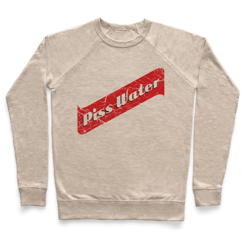 Pisswater (Red Stripe) Bad Beer Party Pullover