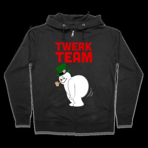 Twerk Team Zip Hoodie