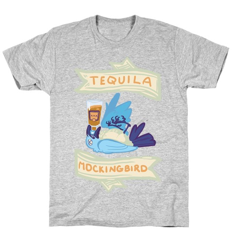 Tequila Mockingbird T-Shirt