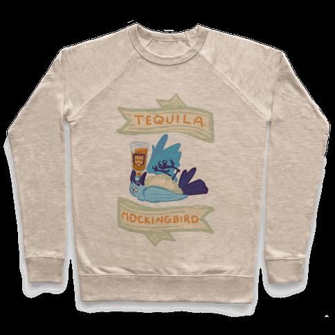 Tequila Mockingbird Pullover