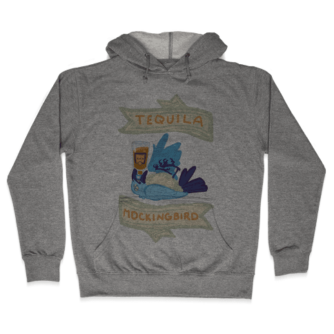 Tequila Mockingbird Hooded Sweatshirt