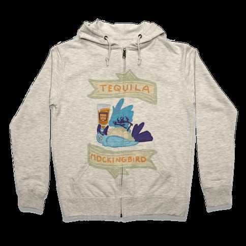 Tequila Mockingbird Zip Hoodie